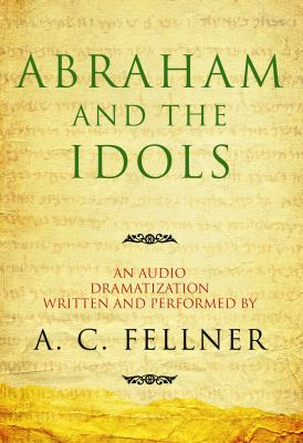 Abraham and the Idols 9781433210518