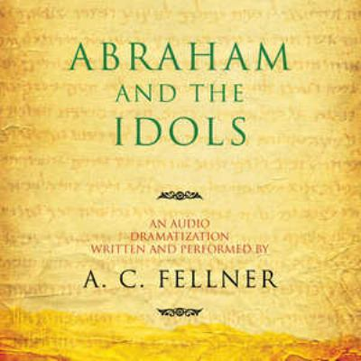 Abraham and the Idols 9781433210525