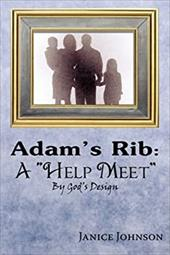 "Adam's Rib: A ""Help Meet"" by God's Design 6710524"