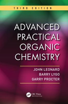 Advanced Practical Organic Chemistry, Third Edition 9781439860977