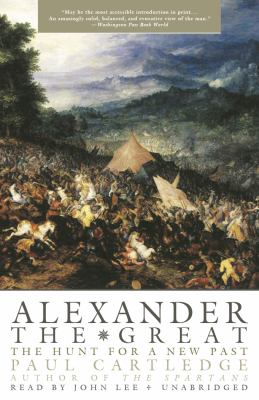 Alexander the Great: The Hunt for a New Past 9781433295737
