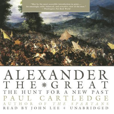 Alexander the Great: The Hunt for a New Past 9781433295751