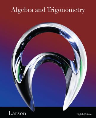 Algebra and Trigonometry - 8th Edition