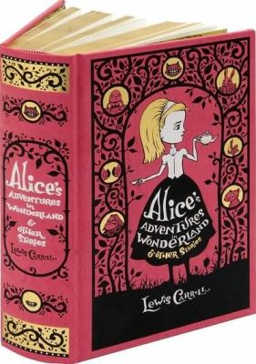 Alice's Adventures in Wonderland & Other Stories 9781435122949