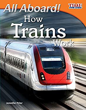 All Aboard! How Trains Work