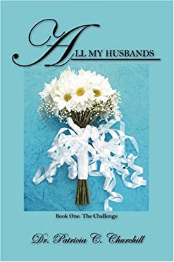 All My Husbands - Book One: The Challenge 9781432725365