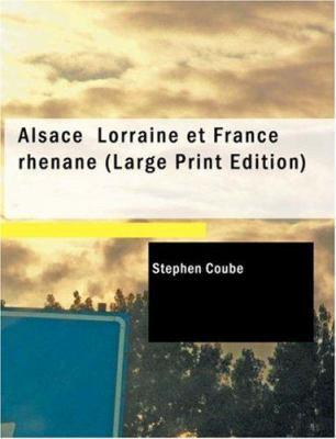 Alsace Lorraine Et France Rh Nane 9781434637819