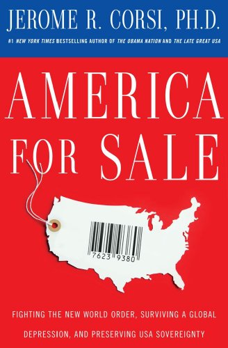 America for Sale: Fighting the New World Order, Surviving a Global Depression, and Preserving USA Sovereignty 9781439154779