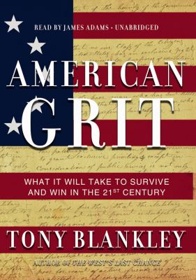 American Grit: What It Will Take to Survive and Win in the 21st Century 9781433215513