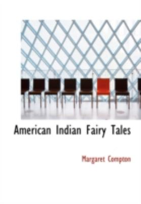 American Indian Fairy Tales 9781434695581