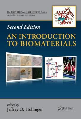 An Introduction to Biomaterials, Second Edition 9781439812563