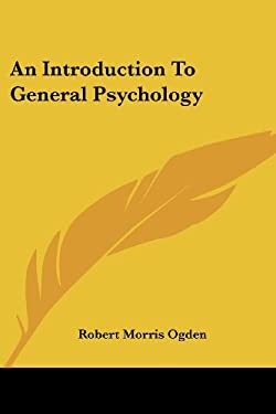 An Introduction to General Psychology 9781430449393