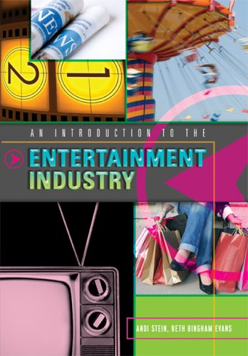 An Introduction to the Entertainment Industry 9781433103407