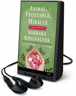 Animal, Vegetable, Miracle: A Year of Food Life [With Earbuds] 9781433255847