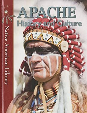 Apache History and Culture 9781433966613