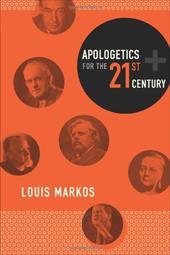 Apologetics for the Twenty-First Century 6534028