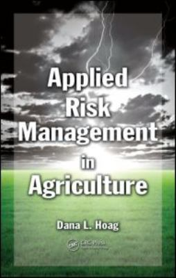 Applied Risk Management in Agriculture 9781439809730