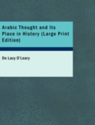 Arabic Thought and Its Place in History 9781437529920