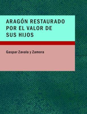 Arag-N Restaurado Por El Valor de Sus Hijos 9781434673251