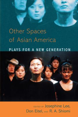 Asian American Plays for a New Generation: Plays for a New Generation 9781439905166