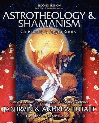 Astrotheology & Shamanism 9781439222423