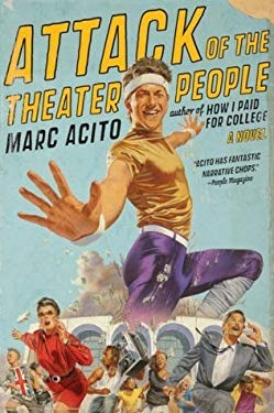Attack of the Theater People 9781436137980