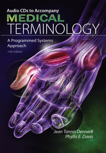 Audio CD-ROMs for Dennerll/Davis' Medical Terminology: A Programmed Systems Approach, 10th 9781435438934