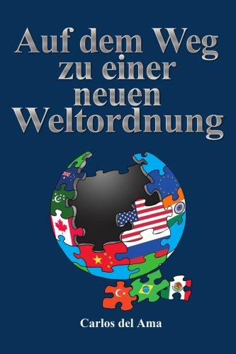Auf Dem Weg Zu Einer Neuen Weltordnung 9781434340108