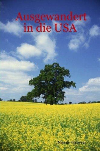 Ausgewandert in Die USA 9781430325079