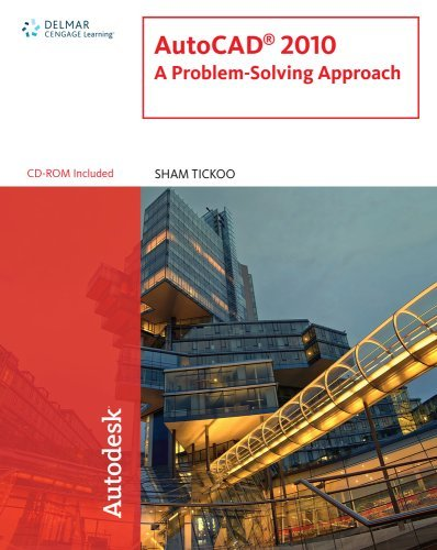 AutoCAD 2010: A Problem-Solving Approach 9781439055670