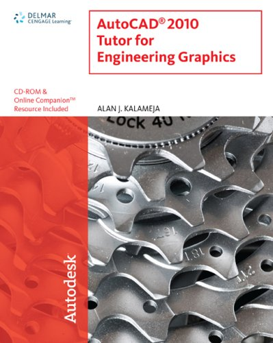 AutoCAD 2010 Tutor for Engineering Graphics [With CDROM] 9781435486171
