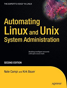 Automating Linux and Unix System Administration 9781430210597