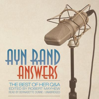 Ayn Rand Answers (Library Edition): The Best of Her Q & A 9781433226465