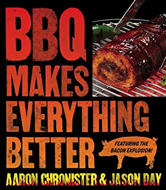 BBQ Makes Everything Better 9781439168301