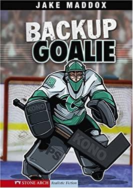Backup Goalie 9781434204677