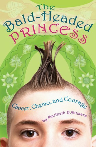 The Bald-Headed Princess: Cancer, Chemo, and Courage 9781433807374