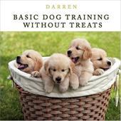 Basic Dog Training Without Treats