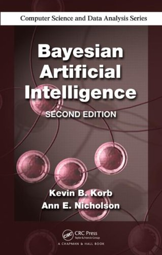 Bayesian Artificial Intelligence, Second Edition 9781439815915