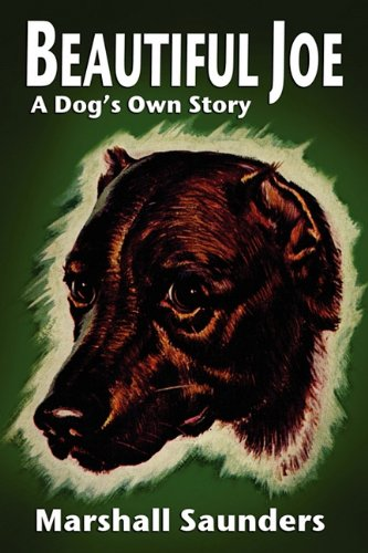 Beautiful Joe: A Dog's Own Story 9781434407979