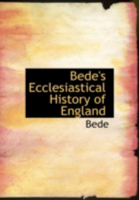 Bede's Ecclesiastical History of England 9781434693273