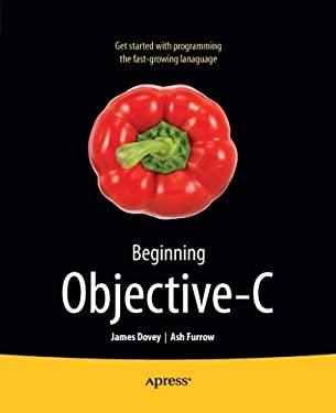 Beginning Objective-C 9781430243687