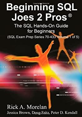 Beginning SQL Joes 2 Pros 9781439253175