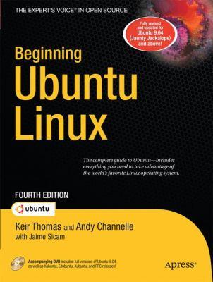 Beginning Ubuntu Linux 9781430219996