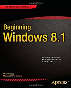 Beginning Windows 8.1 9781430263586