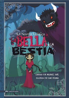 Bella y La Bestia 9781434222695