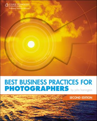 Best Business Practices for Photographers 9781435454293