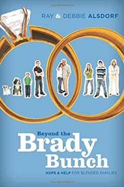 Beyond the Brady Bunch: Hope & Help for Blended Families 9781434766458