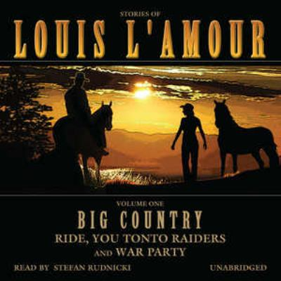 Big Country, Volume 1: Ride, You Tonto Raiders and War Party 9781433202094