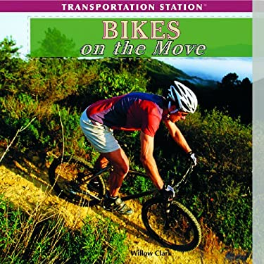 Bikes on the Move 9781435893344