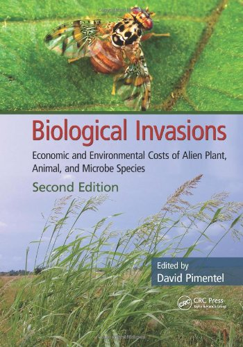 Biological Invasions: Economic and Environmental Costs of Alien Plant, Animal, and Microbe Species 9781439829905